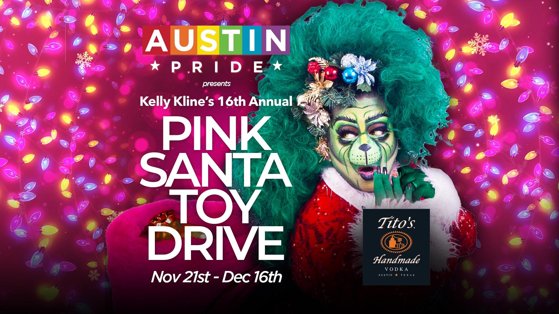 Austin Pride Presents: Kelly Kline's Pink Santa Toy Drive